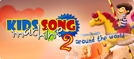 Kids Song Machine 2 - Around the World